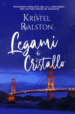 Legami di cristallo - Kristel Ralston pdf download