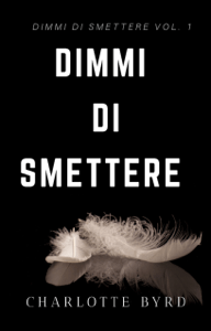 Dimmi di Smettere - Charlotte Byrd pdf download