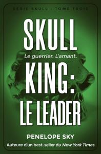 Skull King : Le leader - Penelope Sky pdf download