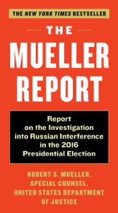 The Mueller Report - Robert S. Mueller III & Special Counsel's Office Dept of Justice pdf download
