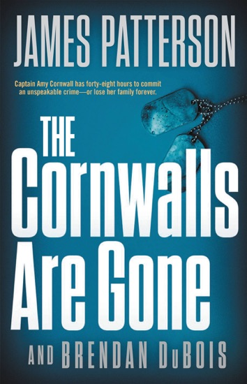 The Cornwalls Are Gone by James Patterson & Brendan DuBois PDF Download