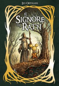 Il Signore dei Ratti - Leo Ortolani pdf download