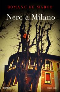 Nero a Milano - Romano De Marco pdf download