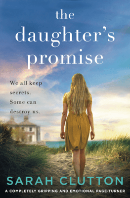 The Daughter's Promise - Sarah Clutton pdf download