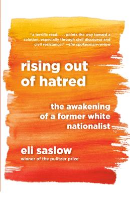 Rising Out of Hatred - Eli Saslow pdf download