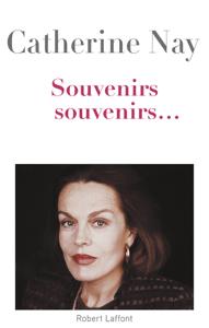 Souvenirs, souvenirs - Catherine Nay pdf download