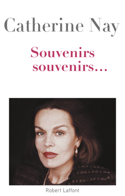 Souvenirs, souvenirs - Catherine Nay pdf download