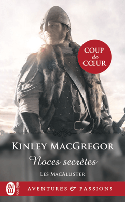 Les MacAllister (Tome 1) - Noces secrètes - Kinley Macgregor pdf download