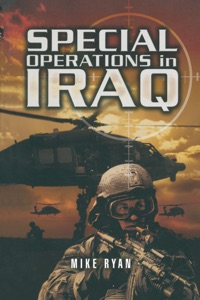 Special Operations in Iraq - Mike Ryan pdf download