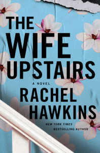 The Wife Upstairs - Rachel Hawkins pdf download