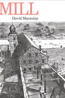 Mill - David Macaulay