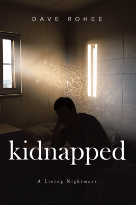 Kidnapped - Dave Rohee