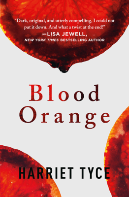 Blood Orange - Harriet Tyce pdf download