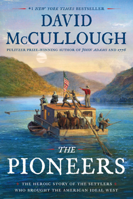 The Pioneers - David McCullough