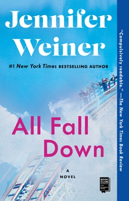 All Fall Down - Jennifer Weiner pdf download