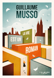 La vie est un roman - Guillaume Musso pdf download