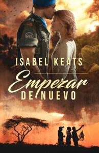 Empezar de nuevo - Isabel Keats pdf download