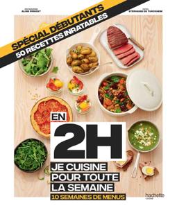 En 2h je cuisine pour toute la semaine spécial débutants - Stéphanie de Turckheim pdf download