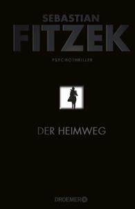 Der Heimweg - Sebastian Fitzek pdf download