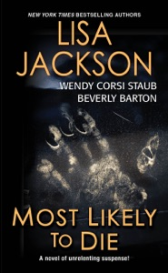Most Likely To Die (use) - Beverly Barton, Wendy Corsi Staub & Lisa Jackson pdf download