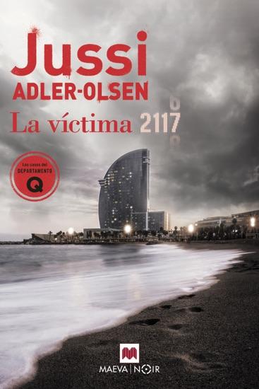 La víctima 2117 by Jussi Adler-Olsen PDF Download