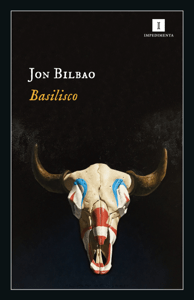 Basilisco - Jon Bilbao Lopategui pdf download