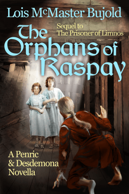 The Orphans of Raspay - Lois McMaster Bujold