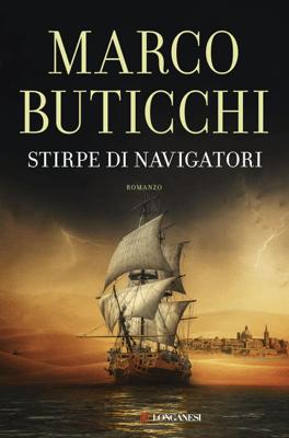 Stirpe di navigatori - Marco Buticchi pdf download