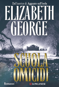 Scuola omicidi - Elizabeth George pdf download