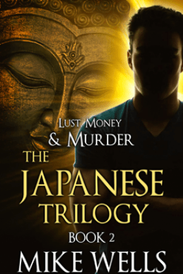 The Japanese Trilogy, Book 2 - The Invisible Manhunt - Mike Wells