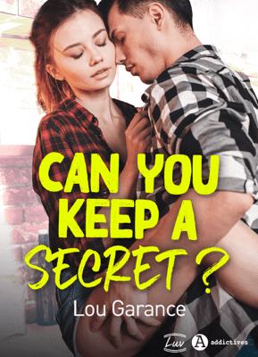 Can You Keep a Secret ? - Lou Garance pdf download