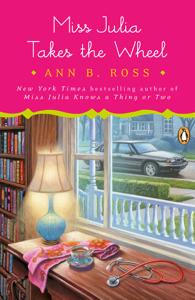 Miss Julia Takes the Wheel - Ann B. Ross pdf download