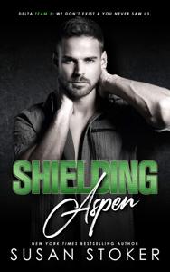 Shielding Aspen - Susan Stoker pdf download