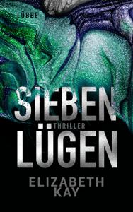 Sieben Lügen - Elizabeth Kay pdf download