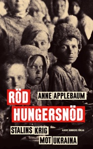 Röd hungersnöd - Anne Applebaum pdf download