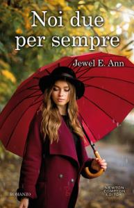 Noi due per sempre - Jewel E. Ann pdf download