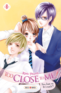 Too Close to Me ! T08 - Rina Yagami pdf download