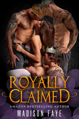 Royally Claimed - Madison Faye pdf download