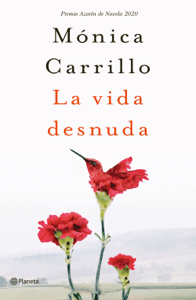 La vida desnuda - Mónica Carrillo pdf download
