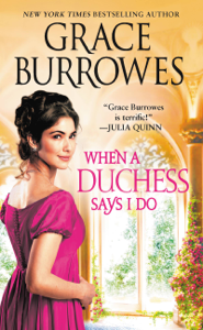 When a Duchess Says I Do - Grace Burrowes pdf download