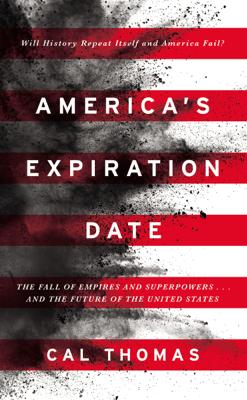 America's Expiration Date - Cal Thomas pdf download