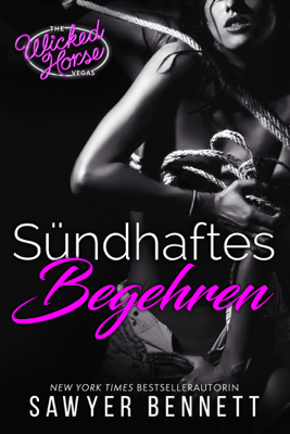 Sündhaftes Begehren - Sawyer Bennett pdf download
