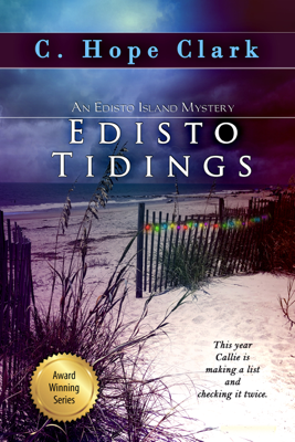 Edisto Tidings - C. Hope Clark