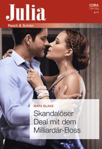 Skandalöser Deal mit dem Milliardär-Boss - Maya Blake pdf download