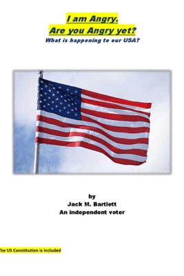 I am Angry. - Jack M. Bartlett
