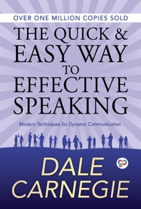The Quick and Easy Way to Effective Speaking - Dale Carnegie & GP Editors pdf download