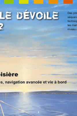 La voile dévoile Tome 2 - Robert Routhier