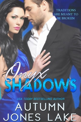 Onyx Shadows - Autumn Jones Lake pdf download