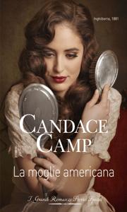 La moglie americana - Candace Camp pdf download