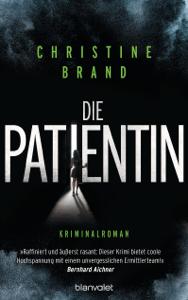 Die Patientin - Christine Brand pdf download